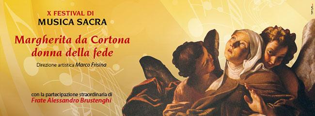 X FESTIVAL DI MUSICA SACRA - CORTONA